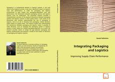 Copertina di Integrating Packaging and Logistics