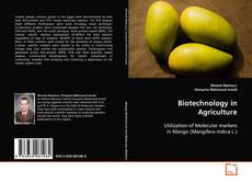 Bookcover of Biotechnology in Agriculture