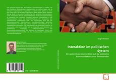 Portada del libro de Interaktion im politischen System