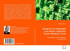 Copertina di Design of an Integrated Low-Power Capacitive Sensor Readout Circuit
