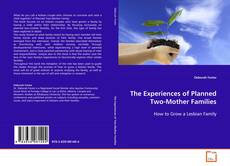 Capa do livro de The Experiences of Planned Two-Mother Families