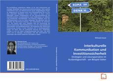 Interkulturelle Kommunikation und Investitionssicherheit的封面