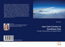 Low Cost Carriers in Southeast Asia的封面