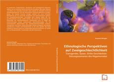 Ethnologische Perspektiven auf Zweigeschlechtlichkeit kitap kapağı