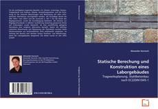 Capa do livro de Statische Berechung und Konstruktion eines Laborgebäudes