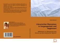 Buchcover von Literarisches Übersetzen in Vergangenheit und Gegenwart
