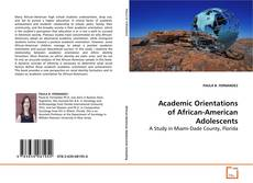 Bookcover of Academic Orientations of African-American Adolescents