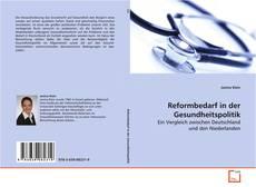 Buchcover von Reformbedarf in der Gesundheitspolitik