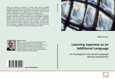 Bookcover of Learning Japanese as an Additional Language