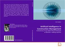 Bookcover of Artificial Intelligence in Construction Management