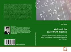 Buchcover von Girls and the Leaky Math Pipeline