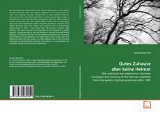 Bookcover of Gutes Zuhause aber keine Heimat