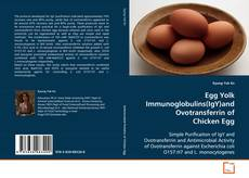 Bookcover of Egg Yolk Immunoglobulins(IgY)and Ovotransferrin of Chicken Egg