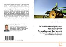 Buchcover von Studies on Pervaporation for Recovery of Natural Aroma Compound