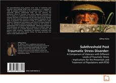 Copertina di Subthreshold Post Traumatic Stress Disorder: