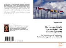 Bookcover of Die internationale Zuständigkeit der Insolvenzgerichte