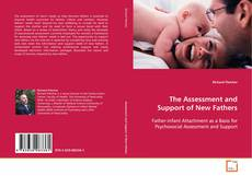 Copertina di The Assessment and Support of New Fathers