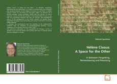 Bookcover of Hélène Cixous: A Space for the Other