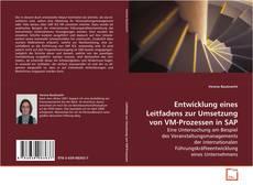 Buchcover von Entwicklung eines Leitfadens zur Umsetzung von VM-Prozessen in SAP