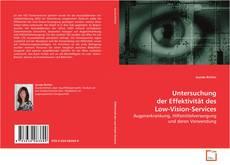 Bookcover of Untersuchung der Effektivität des Low-Vision-Services