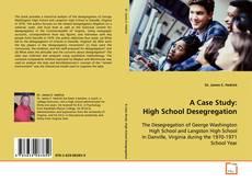 Bookcover of A Case Study: High School Desegregation