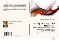 Bookcover of The impact of  HIV/AIDS in Mozambique
