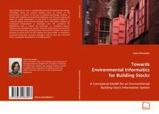 Towards Environmental Informatics for Building Stocks的封面