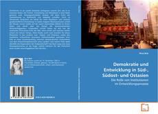Demokratie und Entwicklung in Süd-, Südost- und Ostasien kitap kapağı