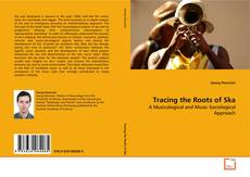 Bookcover of Tracing the Roots of Ska