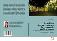 Buchcover von Entwicklung einer automatischen Demontagezelle für aktive Airbags