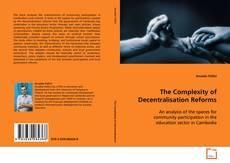 Couverture de The Complexity of Decentralisation Reforms