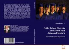 Copertina di Public School Diversity and Affirmative Action Admissions
