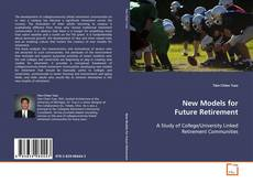 Copertina di New Models for Future Retirement