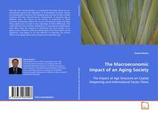 Copertina di The Macroeconomic Impact of an Aging Society