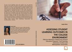 Buchcover von ASSESSING STUDENT LEARNING OUTCOMES IN THE COLLEGE  ENVIRONMENT