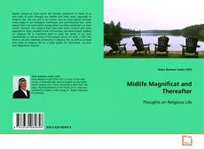 Bookcover of Midlife Magnificat and Thereafter