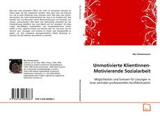 Bookcover of Unmotivierte KlientInnen- Motivierende Sozialarbeit