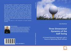 Bookcover of Three Dimensional Dynamics of the Golf Swing