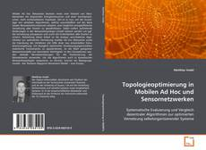 Borítókép a  Topologieoptimierung in Mobilen Ad Hoc und Sensornetzwerken - hoz