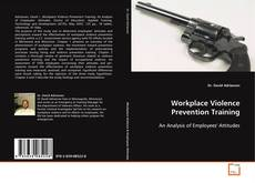 Bookcover of Workplace Violence Prevention Training