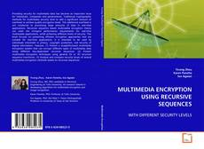 Обложка MULTIMEDIA ENCRYPTION USING RECURSIVE SEQUENCES