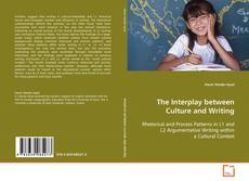 Bookcover of The Interplay between Culture and Writing