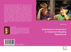 Capa do livro de Intertextual Connections in Classroom Reading Experiences