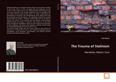 Bookcover of The Trauma of Stalinism