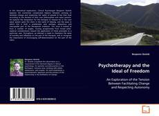 Couverture de Psychotherapy and the Ideal of Freedom