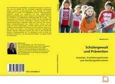 Portada del libro de Schülergewalt und Prävention