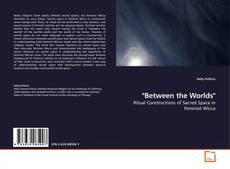 "Couverture de ""Between the Worlds"""
