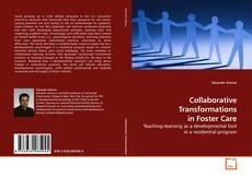 Bookcover of Collaborative Transformations in Foster Care