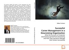 Couverture de Successful Career Management in a Downsizing Organization