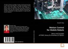 Bookcover of Motion Control for Mobile Robots